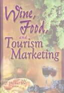 Wine, Food, and Tourism Marketing