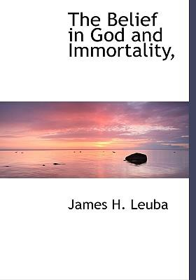 The Belief in God and Immortality,