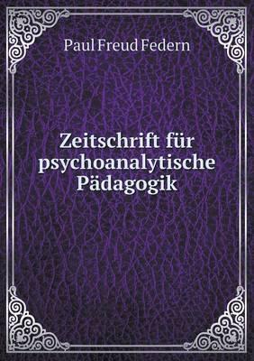 Zeitschrift Fur Psychoanalytische Padagogik
