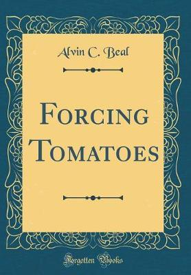 Forcing Tomatoes (Cl...