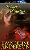 Kristen's Addiction