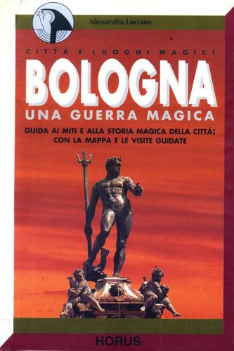 Bologna, una guerra magica