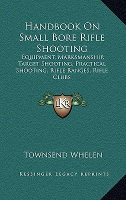 Handbook on Small Bore Rifle Shooting