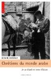 Chrétiens du monde arabe