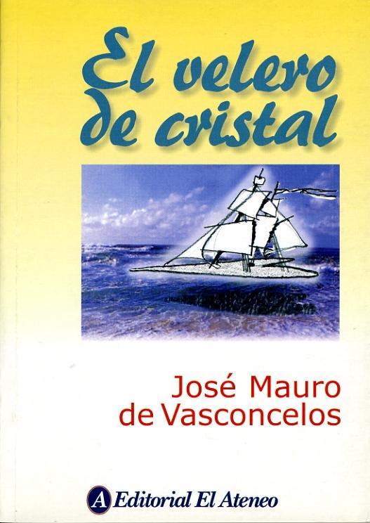 El velero de cristal