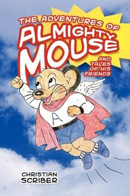 The Adventures of Almighty Mouse