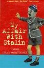 My Affair with Stali...