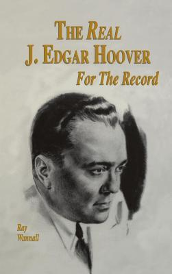 The Real J. Edgar Hoover