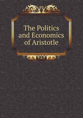 The Politics and Economics of Aristotle
