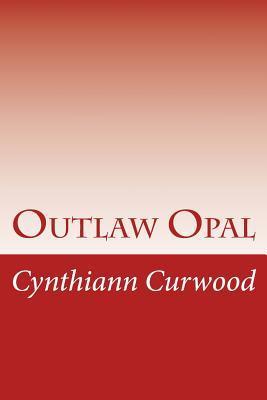 Outlaw Opal
