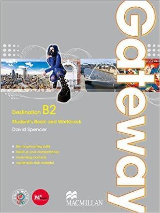 Gateway. B2. Student's Book-Workbook-Exam Practice. Con Espansione Online. Per le Scuole Superiori