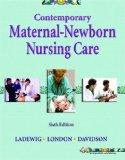 Contemporary Maternal-Newborn Nursing Care (6th Edition)