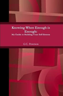 Knowing When Enough is Enough