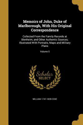 MEMOIRS OF JOHN DUKE OF MARLBO