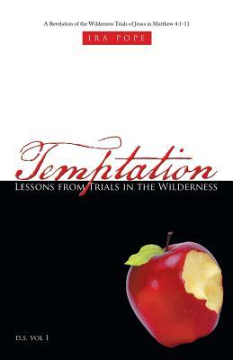 Temptation Lessons from Trials in the Wilderness