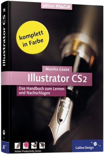 Adobe Illustrator CS2. Das Handbuch zum Lernen und Nachschlagen