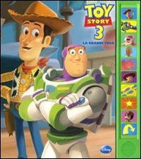 Toy story 3. La grande fuga. Ediz. illustrata