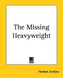 The Missing Heavyweight