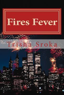 Fires Fever