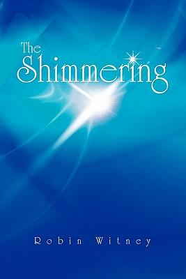 The Shimmering