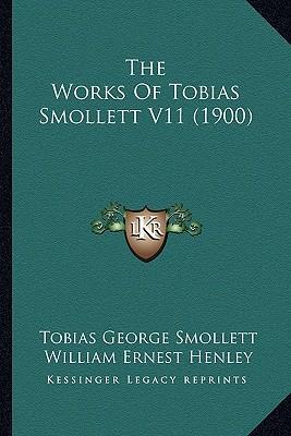The Works of Tobias Smollett V11 (1900)