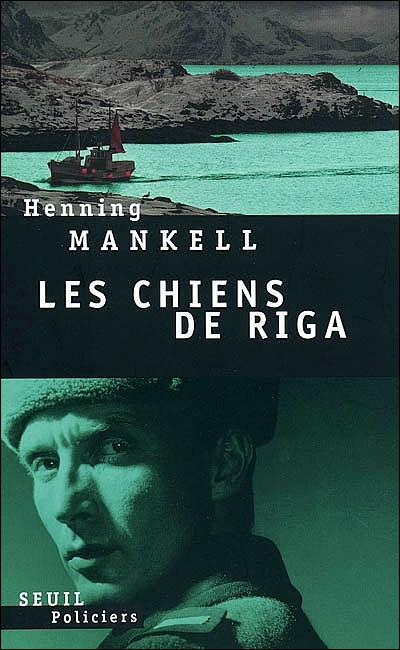Les Chiens de Riga