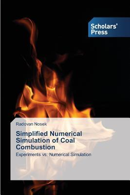 Simplified Numerical Simulation of Coal Combustion