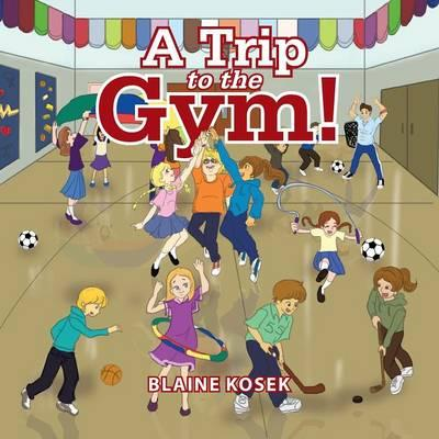 A Trip to the Gym!