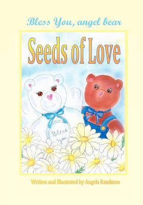 Bless You, Angel Bear Seeds of Love