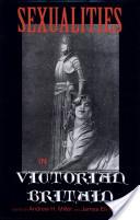 Sexualities in Victorian Britain