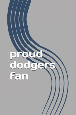 Proud dodgers fan