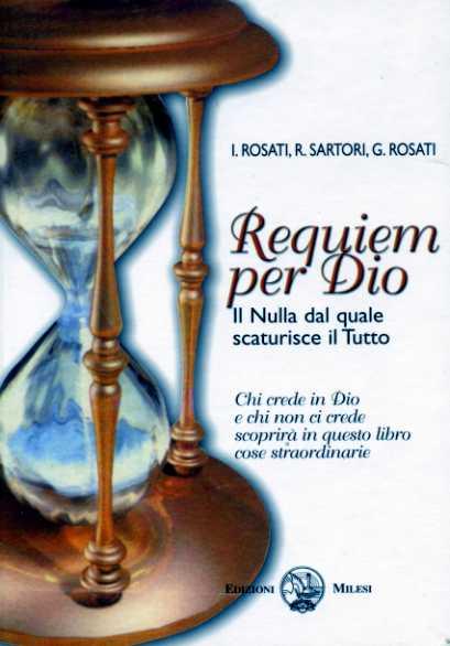 Requiem per Dio. Il nulla dal quale scaturisce il tutto