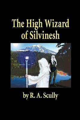 The High Wizard of Silvinesh