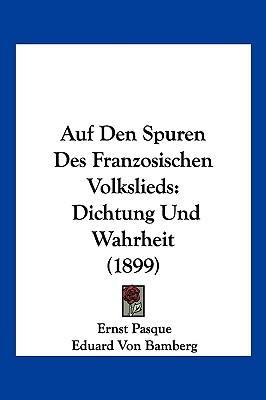 Auf Den Spuren Des Franzosischen Volkslieds