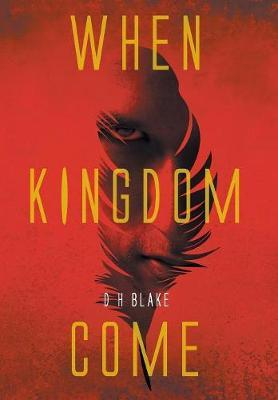 When Kingdom Come