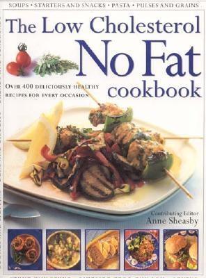 The Low Cholestrol No Fat Cookbook
