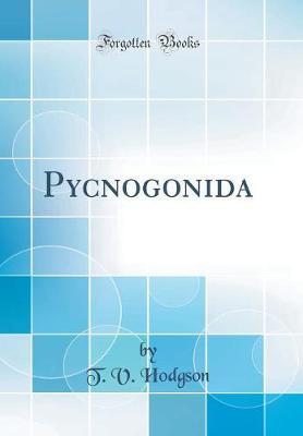 Pycnogonida (Classic Reprint)