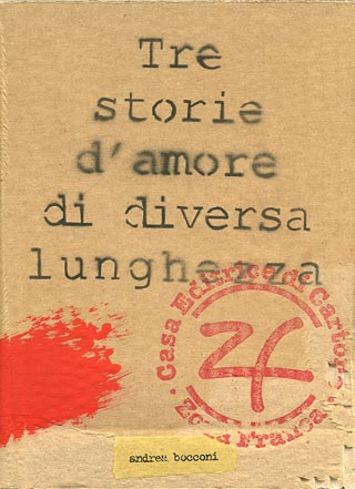 Tre storie d'amore di diversa lunghezza