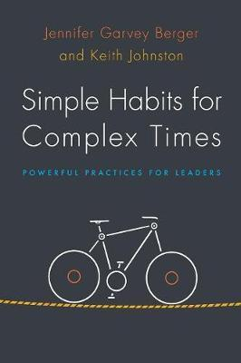 Simple Habits for Complex Times