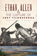 Ethan Allen and the Capture of Fort Ticonderoga
