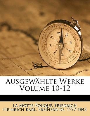 Ausgewählte Werke Volume 10-12