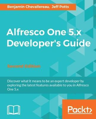 Alfresco One 5.x Developer's Guide - Second Edition