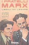 I Fratelli Marx - Legali da legare