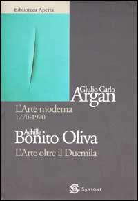 L'arte moderna 1770-1970