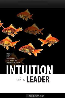Intuition of A Leader