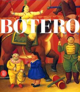 Botero. Opere 1994-2007
