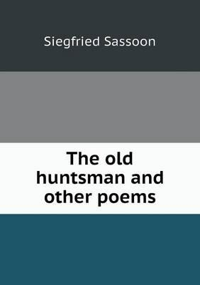 The Old Huntsman and Other Poems