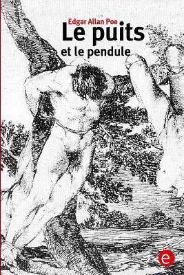 Le Puits Et Le Pendule