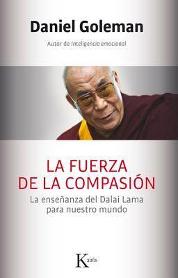 La fuerza de la compasión / A Force for Good