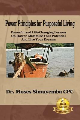 Power Principles for Purposeful Living